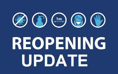 COVID reopening update