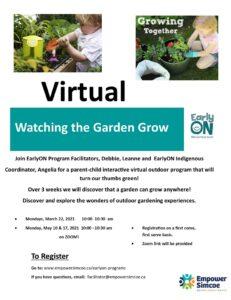 Watching Garden Grow program